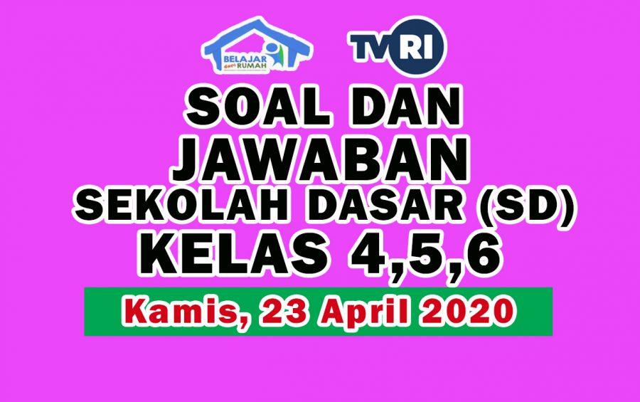 Soal dan Jawaban TVRI SD Kelas 4 5 6, Kamis 23 April 2020